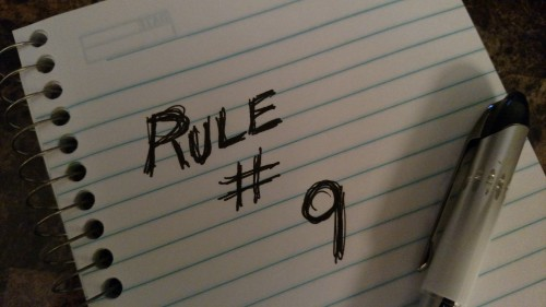 Rules for Intrepid Living: Rule #9