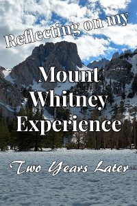 Two years ago two friends and I tried to summit Mount Whitney. At the same time, a search was on for a lost hiker. The experience wasn't what we has planned, and it has stuck with me ever since. Here's what I learned on that trip.