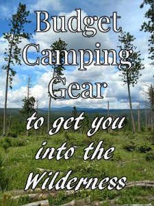 If you're ready to have some wilderness adventures, don't let a small budget hold you back. This kit of budget camping gear will get you safely and reliably into the wilderness.