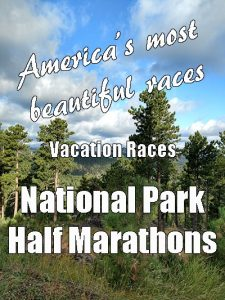 Are you looking for a great race to run this year? I recommend checking out a Vacation Races National Park Half Marathon. These races are full of awesome runners, staffed by friendly volunteers, and held in some of the country's most beautiful locales. What are you waiting for? Check out a National Park Half Marathon today!